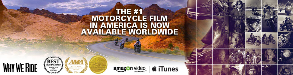 """Why We Ride"" Now Worldwide"