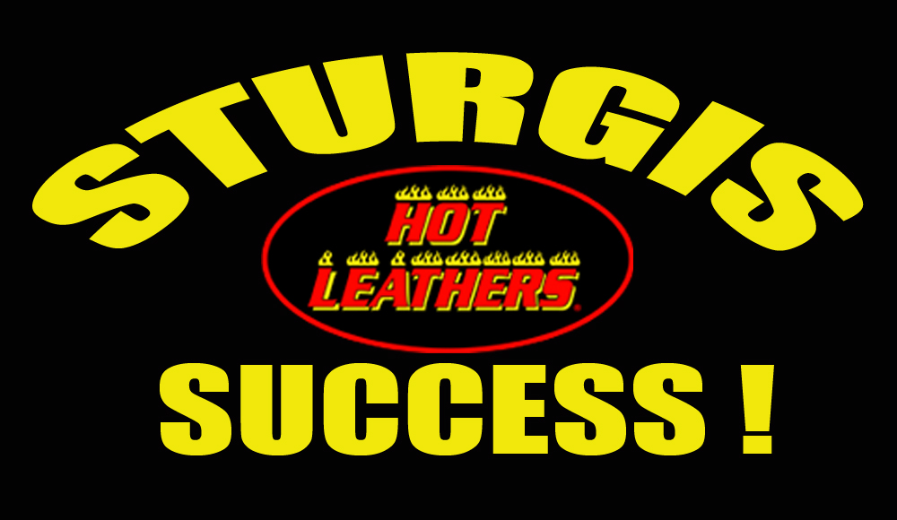 74th Sturgis Motorcycle Rally® Successful for Hot Leathers