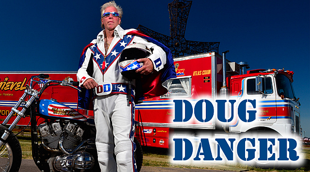 Doug Danger, Iconic Motorcycle Daredevil Appearance