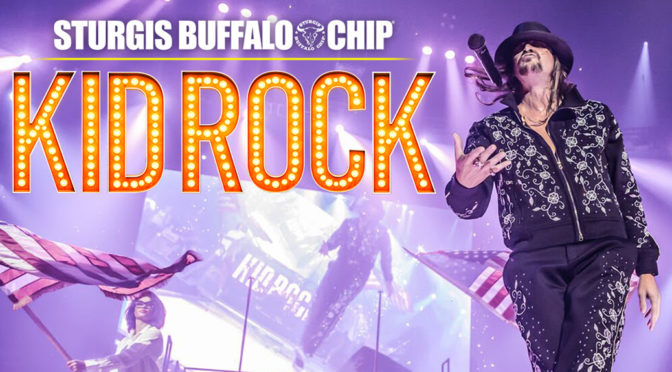 Kid Rock Set to Jump All Over the Sturgis Buffalo Chip®