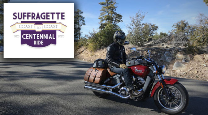Suffragettes Centennial Motorcycle Ride Announced for August 2020
