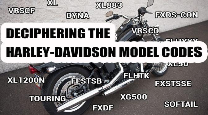 Deciphering Harley-Davidson Model Codes