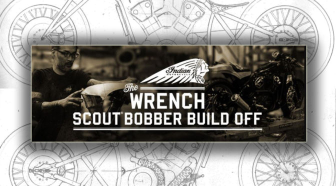 The Wrench: Scout Bobber Build Off contest