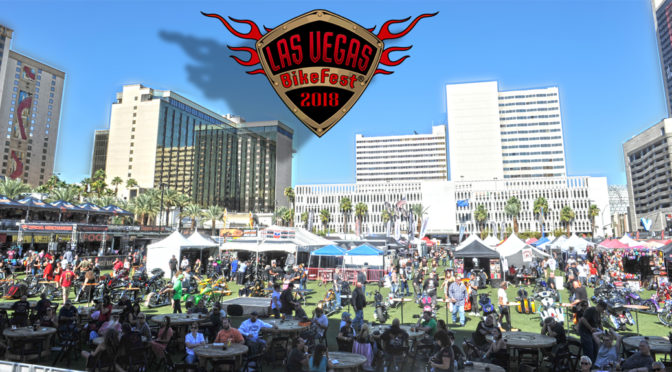 THE LAS VEGAS BIKEFEST 2018 IS IN THE BOOKS, GREAT EVENT, GREAT NEW LOCATION