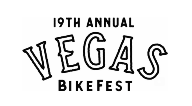 Thousands of Bikers Cruise into Sin City for the 19th Annual Vegas BikeFest®, October 3-6, 2019