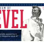 Evel Knievel Museum – Feature from Gnarly Magazine issue #7